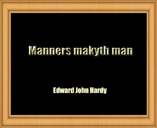 Manners makyth man