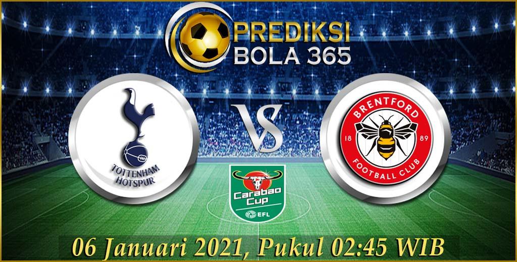 Prediksi Bola Tottenham Vs Brentford Carabao CUP 06 januari 2021