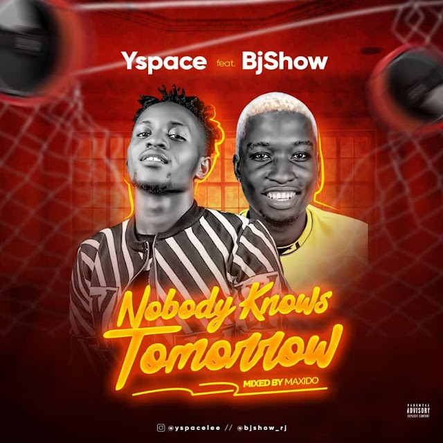 Yspace : Nobody knows tomorrow Ft BjShow