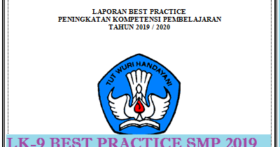 Lk 9 Best Practice Pkp Smp Mapel 2019 Guru Baik