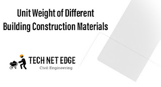 Unit Weight of Different Building Construction Materials