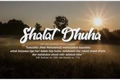 Istiqamah Shalat Dhuha, Hidupmu Akan Tercukupi.
