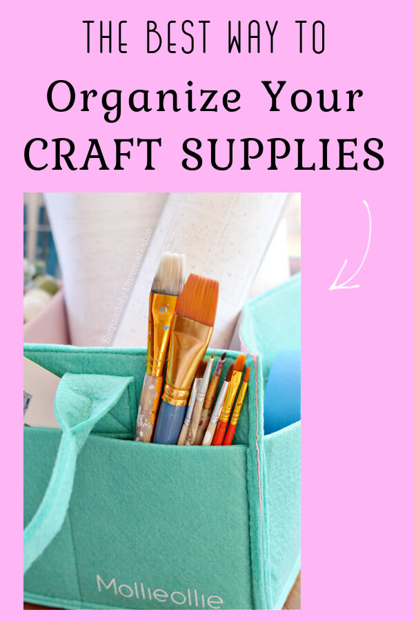 The Best Way To Organize Your Craft Supplies