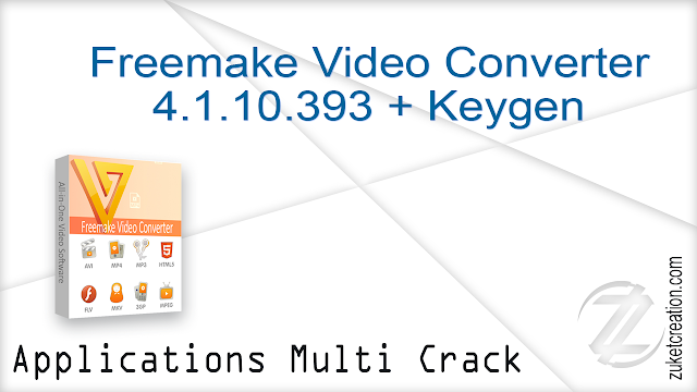 Freemake Video Converter 4.1.10.393 + Keygen