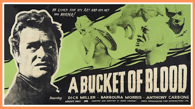 Poster for A BUCKET OF BLOOD (1959) starring Dick Miller and directed by Roger Corman!