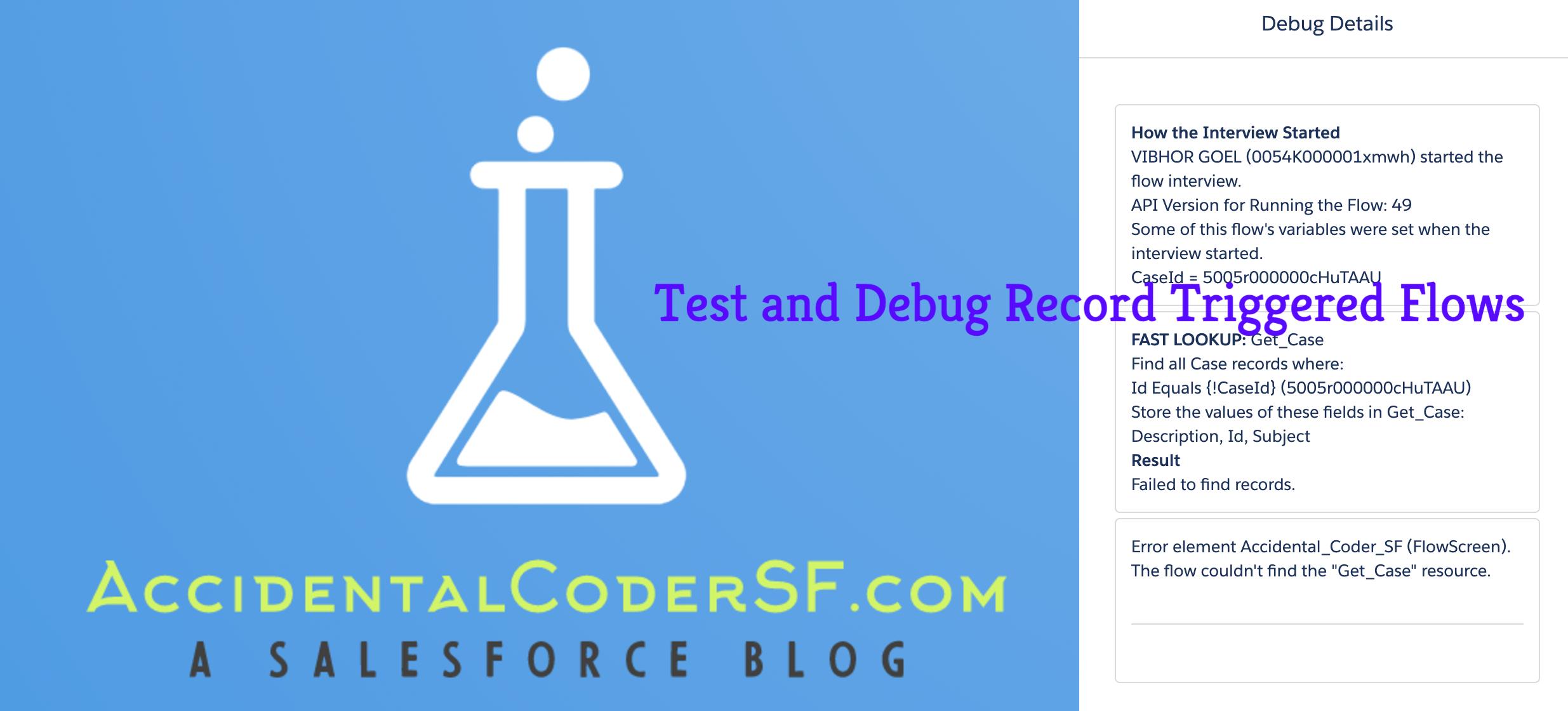 Test and Debug Flows