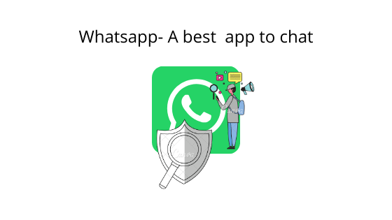 Whatsapp : A secure and best social messaging app to use