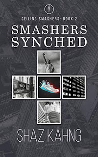 Smashers Synched: Ceiling Smashers: Book 2 - an inspiring women's fiction novel book promotion sites Shaz Kahng