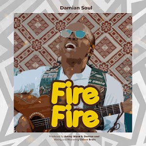 Download Audio   Damian Soul - Fire Fire
