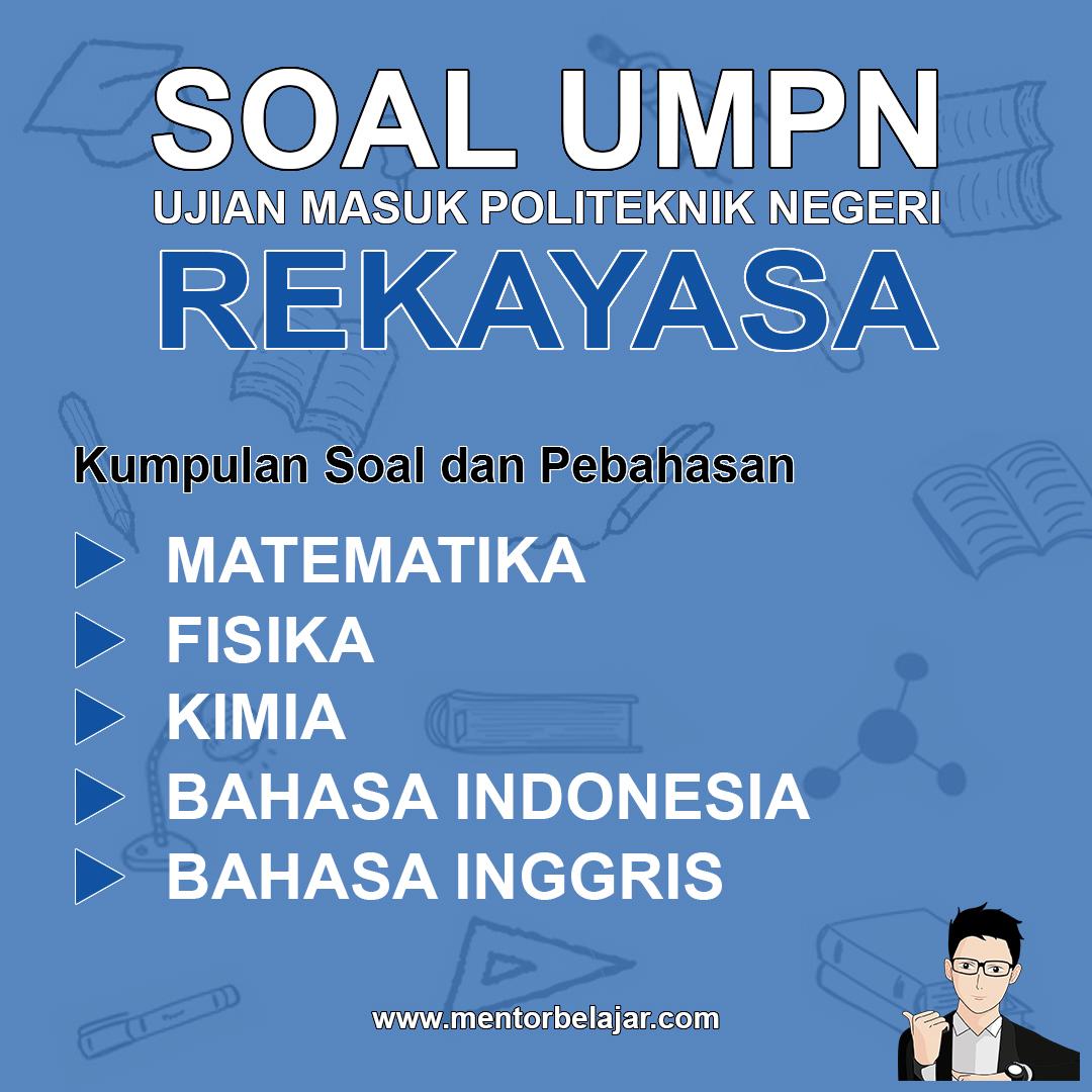 Download Soal Umpn Polinema Politeknik Negeri Malang Rekayasa Dan Pembahasan Nya Mentor Umpn Sbmpn