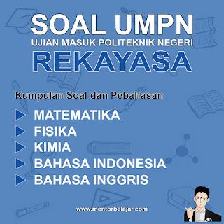 Download Soal UMPN POLINEMA Politeknik Negeri Malang Rekayasa dan Pembahasan nya