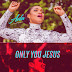 AUDIO | ADA - ONLY YOU JESUS | DOWNLOAD