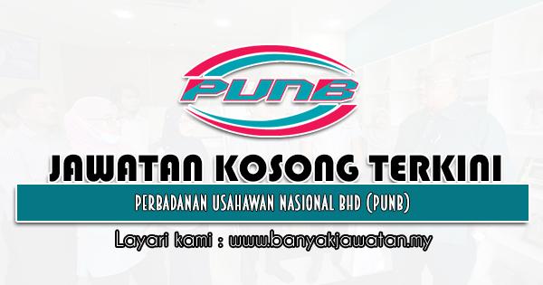 Jawatan Kosong 2021 di Perbadanan Usahawan Nasional Bhd (PUNB)