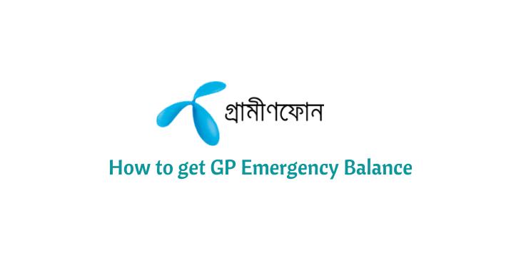 How to get GP Emergency Balance