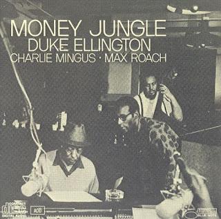 Duke Ellington, Charlie Mingus, Max Roach - Money Jungle
