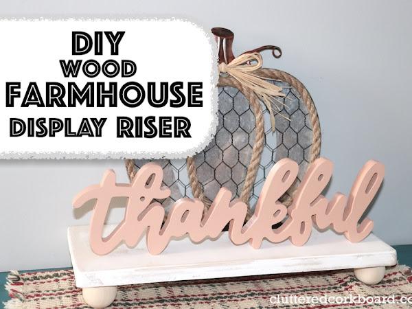 DIY Budget Friendly Farmhouse Display Tray Riser   DIY Wood Project