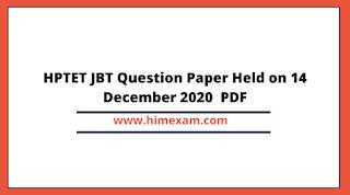 HPTET JBT Question Paper Held on 14 December 2020  PDF