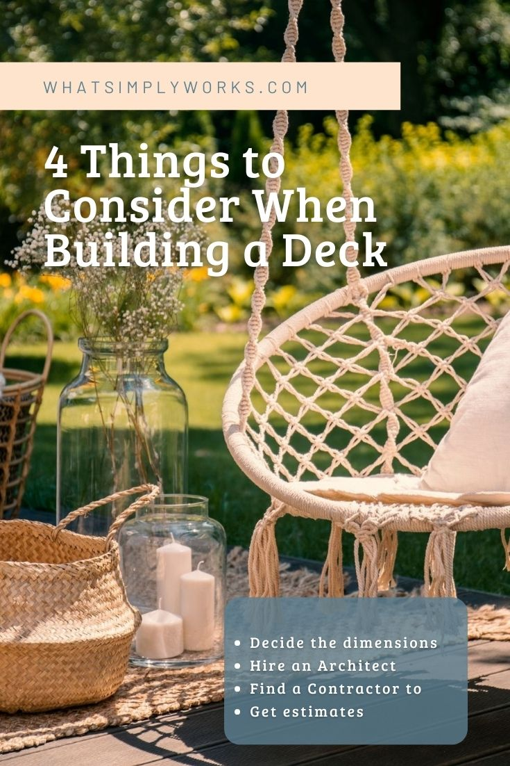4 Top Things to Consider When Building Your Deck