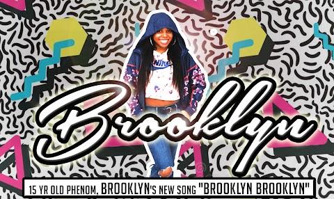 """15 yr old phenom, Brooklyn's new song """"Brooklyn Brooklyn"""""""