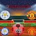 Prediksi Leicester City Vs Manchester United , Senin 22 Maret 2021 Pukul 00.00 WIB