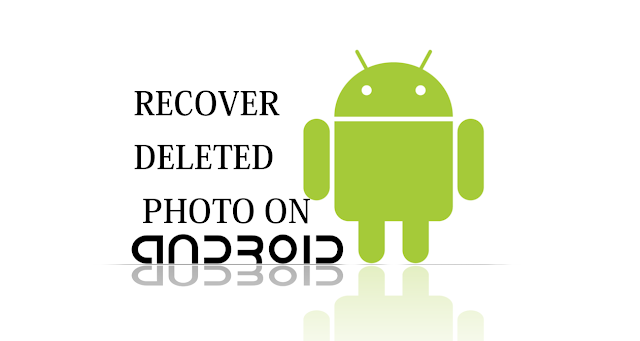 HOW TO RECOVER DELETED PHOTO FROM YOUR SMARTPHONES- LATEST TRICK