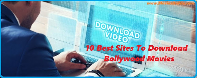 10 Best Bollywood Movie Download Sites