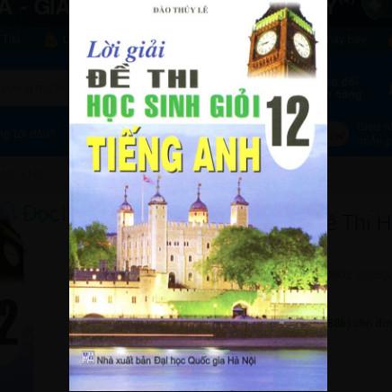 Lời Giải Đề Thi Học Sinh Giỏi Tiếng Anh 12 ebook PDF-EPUB-AWZ3-PRC-MOBI