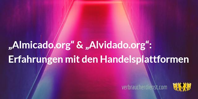 "Titel: ""Almicado"" & ""Alvidado"": Erfahrungen mit den Handelsplattformen"