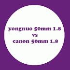 مقارنة بين عدستي كانون و يونغنوو 50 ملم 1.8