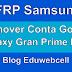Remover Conta Google Gran Prime - FRP G531H