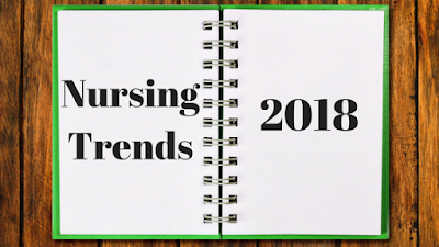 Nursing trends 2018