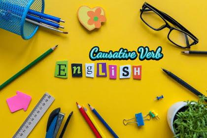 Apa Itu Causative Verb dan Apa Saja Katanya?