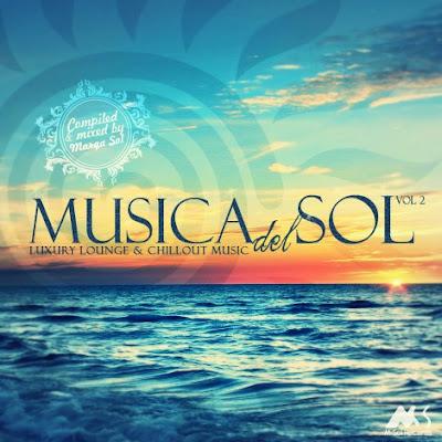 VA – Musica del Sol Vol.2 (Luxury Lounge and Chillout Music) (2015)
