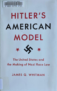 Book cover to Hitlers American Model by James Q Whitman