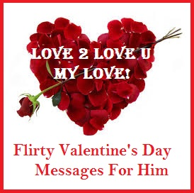 Romantic Valentines Day Love Messages  Flirty Valentine Messages