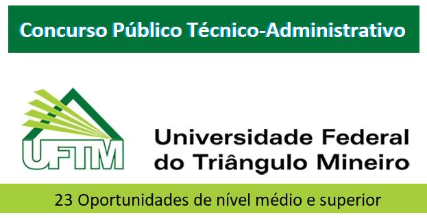 Edital concurso do UFTM Técnico-Administrativo 2018