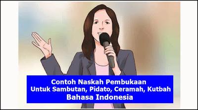Contoh Naskah Pembukaan Untuk Sambutan, Pidato, Ceramah, Kutbah Bahasa Indonesia