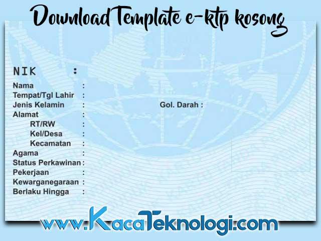 Download Template E-ktp Terbaru Format Photoshop (PSD) - Kaca Teknologi