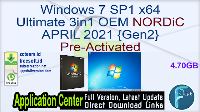 Windows 7 SP1 x64 Ultimate 3in1 OEM NORDiC APRIL 2021 {Gen2} Pre-Activated_ ZcTeam.id