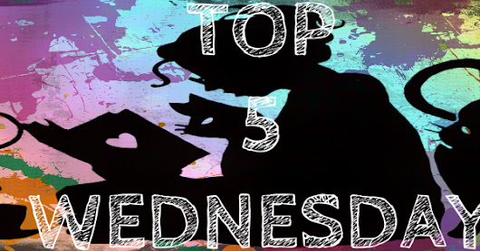 Nostalgic Fictional Character Crushes | Top 5 Wednesday