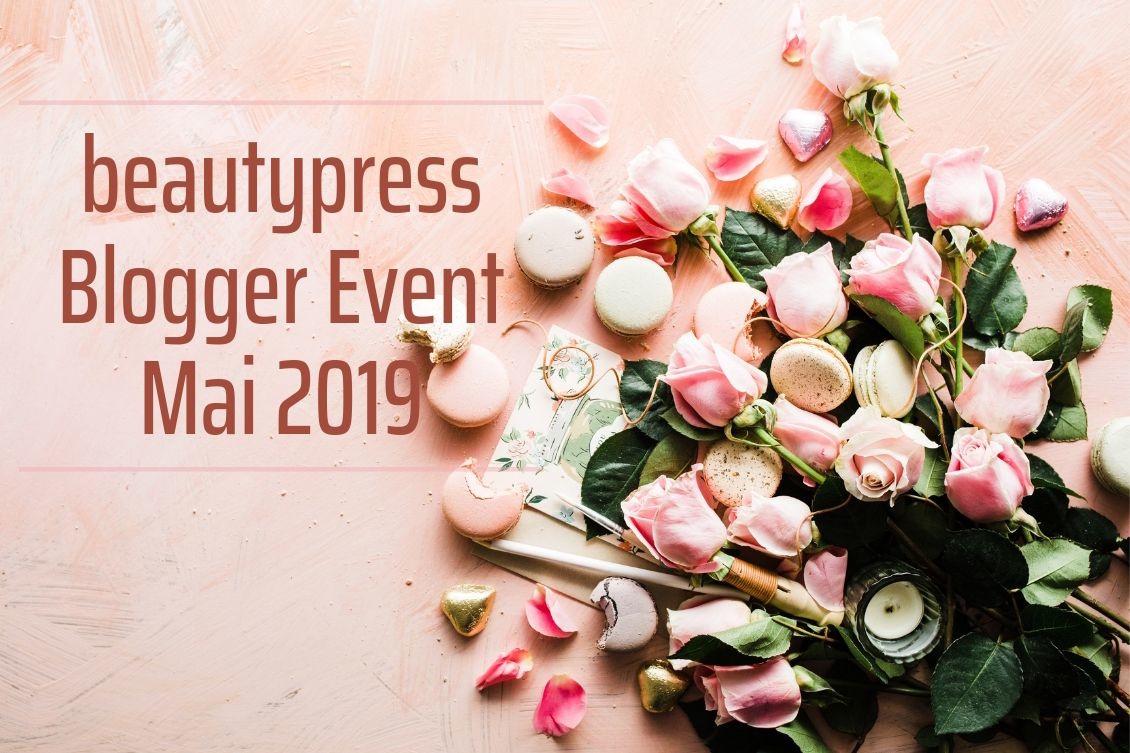beautypress Blogger Event Mai 2019 Frankfurt Eventbericht