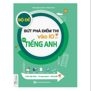 Bộ Đề Bứt Phá Điểm Thi Vào 10 Môn Tiếng Anh ebook PDF-EPUB-AWZ3-PRC-MOBI