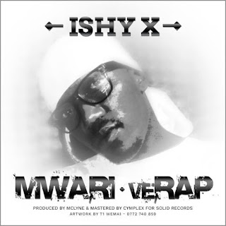 [feature]Ishy X - Mwari veRap