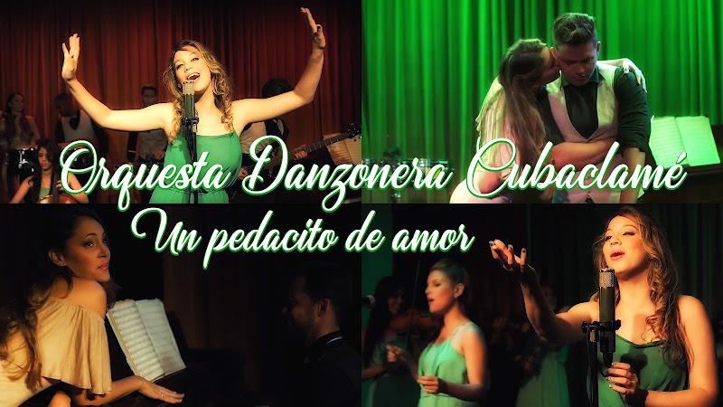 Orquesta Danzonera Cubaclamé - ¨Un pedacito de amor¨ - Videoclip. Portal Del Vídeo Clip Cubano
