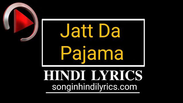 Jatt Da Pajama Lyrics – Diljit Dosanjh