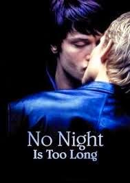 Ninguna noche dura lo suficiente, 2002