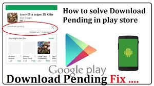 android play store download pending