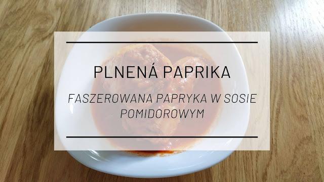 Kuchnia słowacka: Plnená paprika, czyli faszerowana papryka w sosie pomidorowym