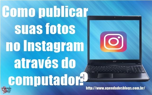 Publique-suas-fotos-do-Instagram-pelo-pc