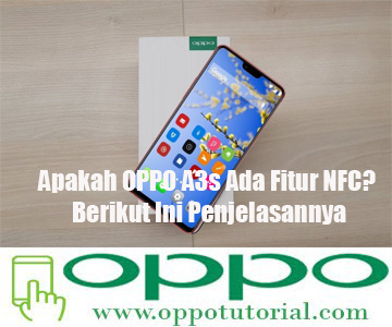 OPPO A3s Ada Fitur NFC
